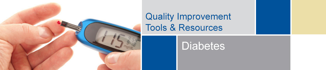 Quality Improvement Initiatives - Diabetes Tools and Resources banner