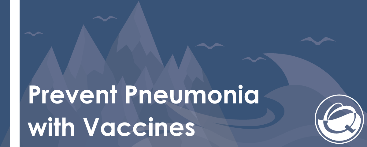 Prevent-Pneumonia-with-the-Flu-and-Pneumonia-Vaccines-8.15.2016