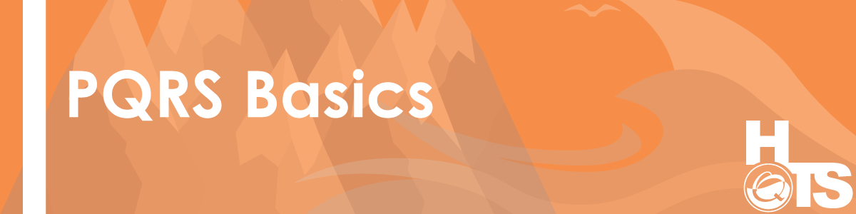 02012016-PQRS-Basics