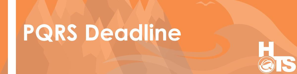 06012016-PQRS-Deadline