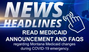 Montana Medicaid COVID-19 Announcement