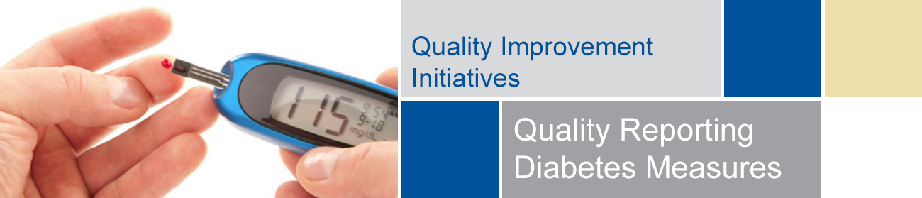 Quality Reporting Diabetes Measures