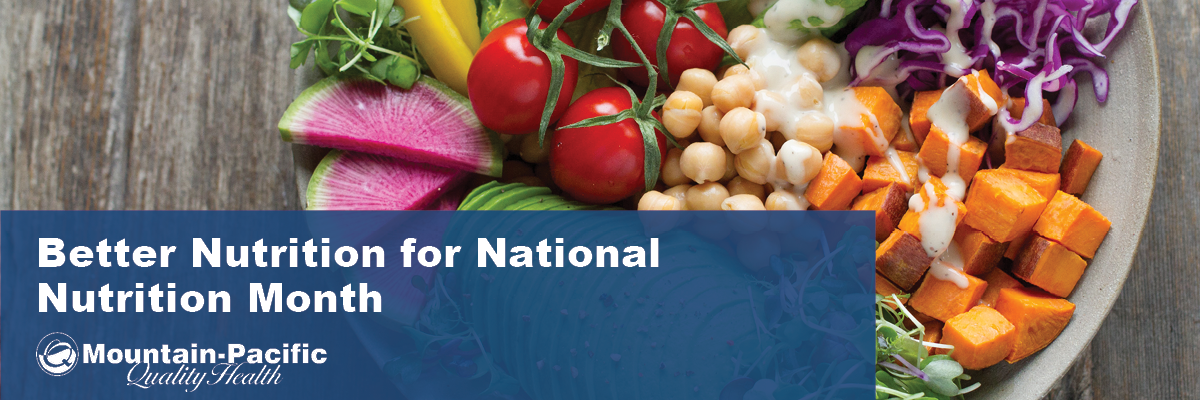 Better Nutrition for National Nutrition Month