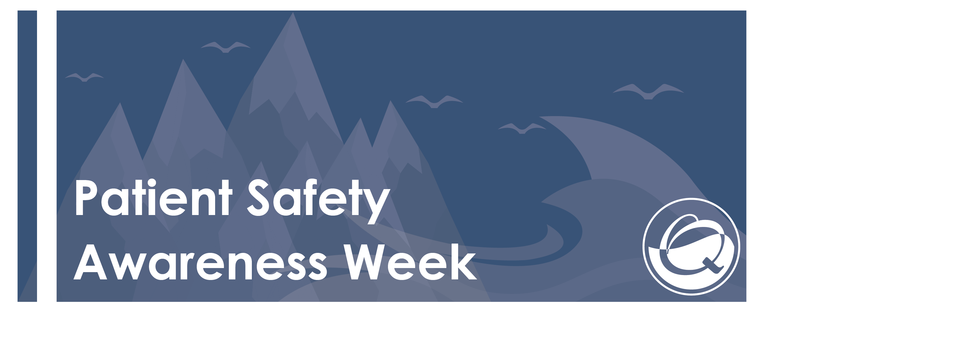 Patient Safety Awareness Week Banner